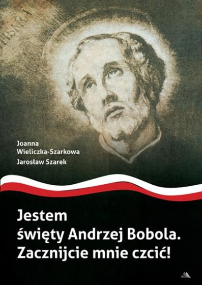 Jestem święty Andrzej Bobola