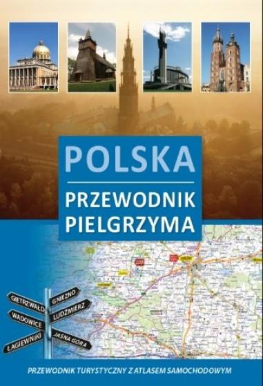 Polska. Przewodnik pielgrzyma