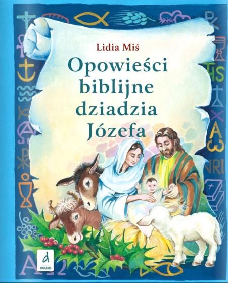 Opowieści biblijne dziadzia Józefa 3