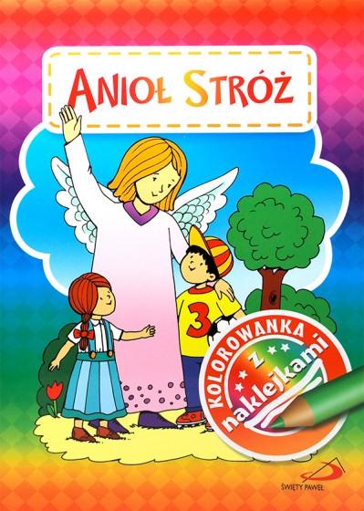 Anioł Stróż. Kolorowanka z naklejkami