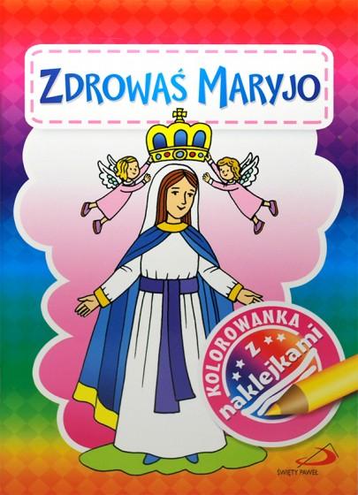 Zdrowaś Maryjo. Kolorowanka z naklejkami