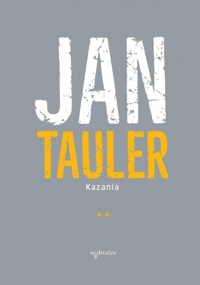 Jan Tauler. Kazania Tom II