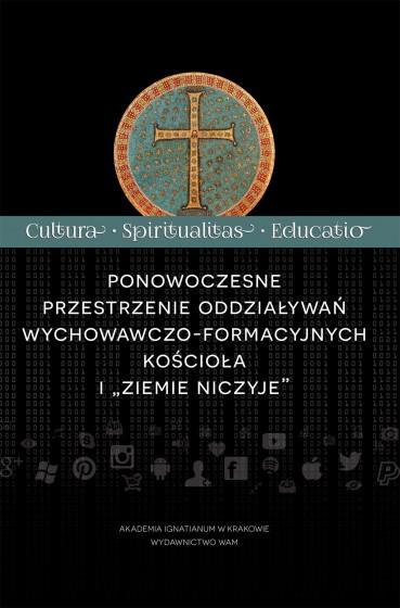 """Ponowoczesne przestrzenie oddziaływań wychowawczo-formacyjnych Kościoła i """"ziemie niczyje"""""""