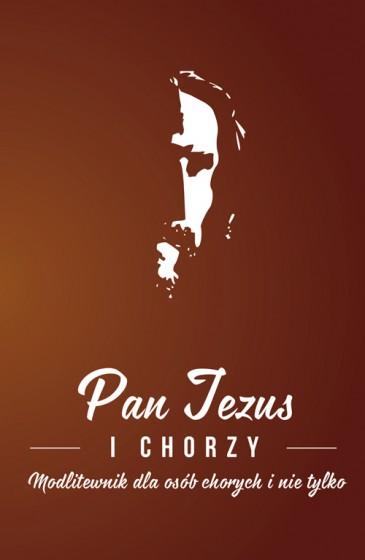 Pan Jezus i chorzy