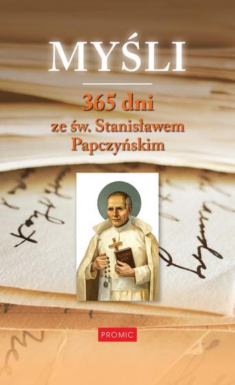 Myśli. 365 dni ze św. Stanisławem Papczyńskim