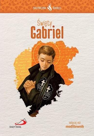 Święty Gabriel Skuteczni święci