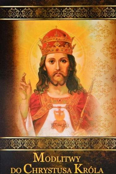 Modlitwy do Chrystusa Króla / Druczek