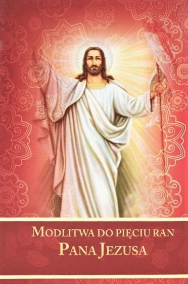 Modlitwa do Pięciu Ran Pana Jezusa / Druczek