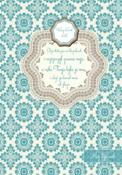 Mój dziennik - Obyś skutecznie mi błogosławił