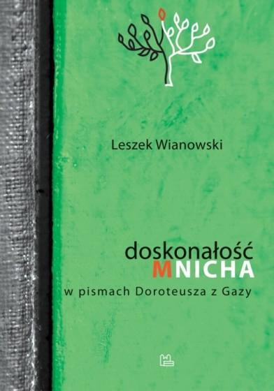 Doskonałość mnicha w pismach Doroteusza z Gazy / Outlet