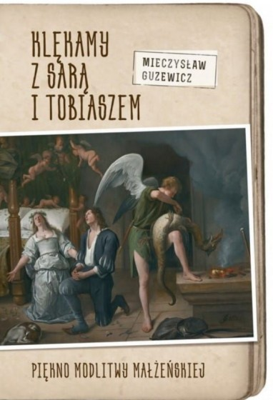 Klękamy z Sarą i Tobiaszem