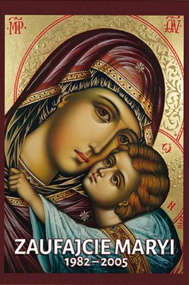 Zaufajcie Maryi
