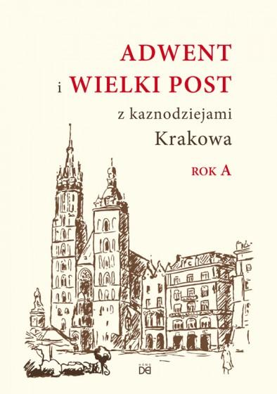 Adwent i Wielki Post z kaznodziejami Krakowa