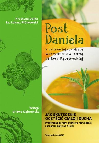 Post Daniela z uzdrawiającą dietą dr Ewy Dąbrowskiej
