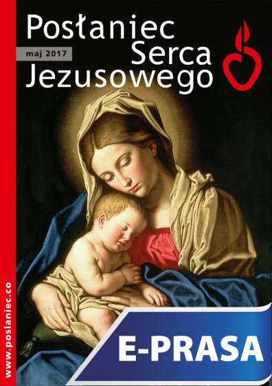 Posłaniec Serca Jezusowego - maj 2017