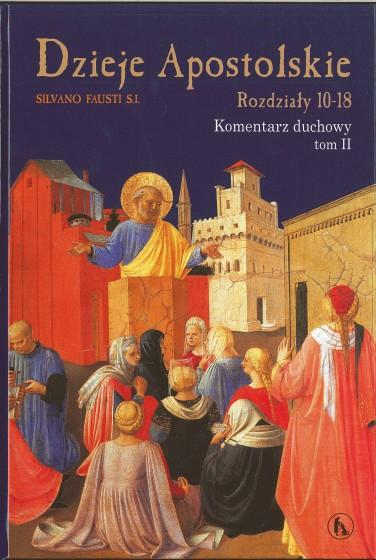 Dzieje Apostolskie - Rozdziały 10-18