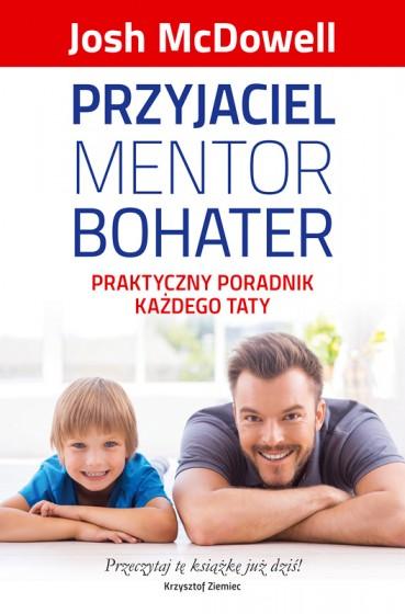Przyjaciel Mentor Bohater