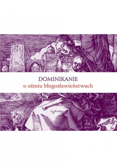 Dominikanie o ośmiu błogosławieństwach