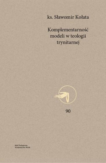 Komplementarność modeli w teologii trynitarnej