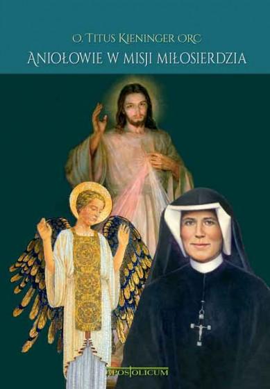 Aniołowie w misji miłosierdzia