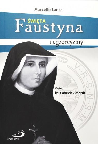 Święta Faustyna i egzorcyzmy