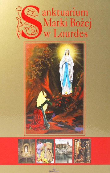 Sanktuarium Matki Bożej w Lourdes