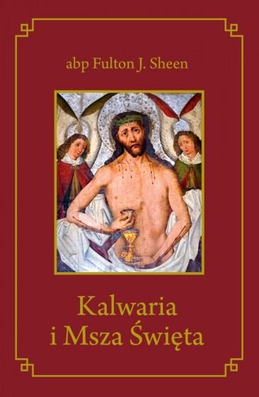 Kalwaria i Msza Święta twarda