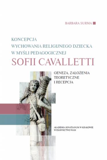 Koncepcja wychowania religijnego dziecka w myśli pedagogicznej Sofii Cavalletti