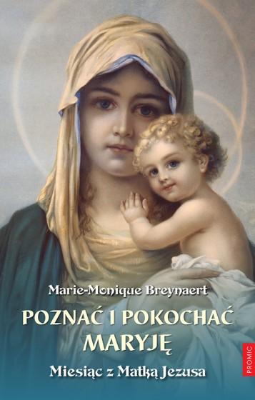 Poznać i pokochać Maryję