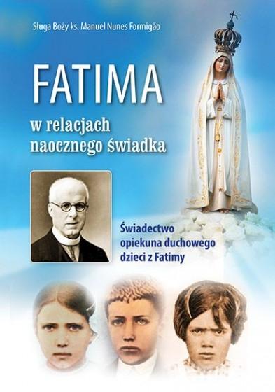 Fatima w relacjach naocznego świadka.