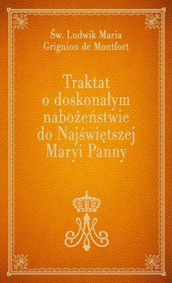 Traktat o doskonałym nabożeństwie do Najświętszej Maryi Panny (pomarańczowy)