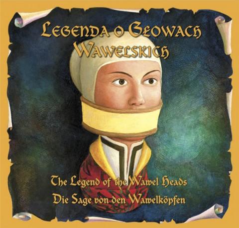 Legenda o Głowach Wawelskich