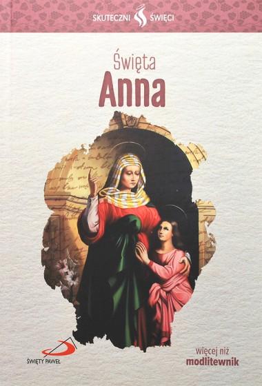 Święta Anna Skuteczni święci