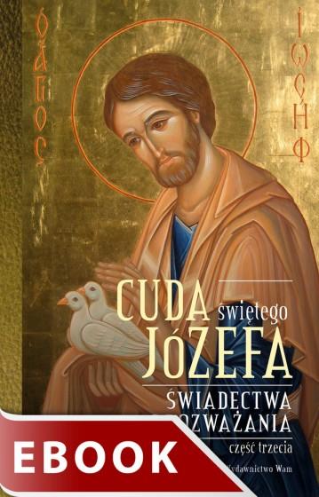 Cuda świętego Józefa - Część 3