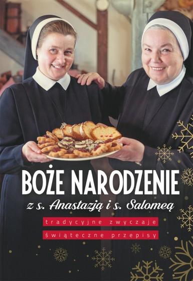 Boże Narodzenie z s. Anastazją i s. Salomeą