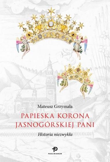 Papieska korona Jasnogórskiej Pani