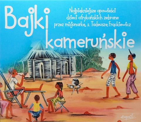 Bajki kameruńskie