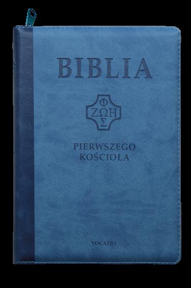 Biblia pierwszego Kościoła (na zamek, niebieska)