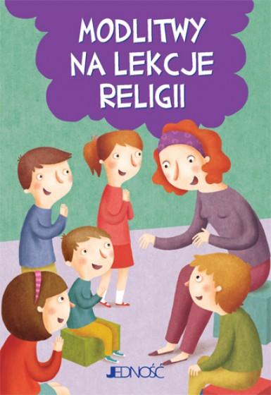 Modlitwy na lekcje religii