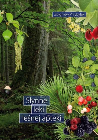 Słynne leki leśnej apteki