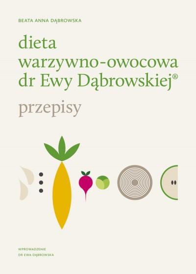 Dieta warzywno-owocowa dr Ewy Dąbrowskiej(R) - Przepisy