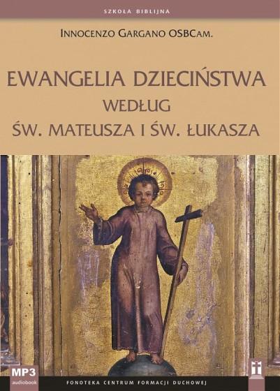 Ewangelia dzieciństwa według św. Mateusza i św. Łukasza