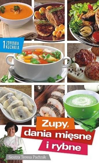 Zupy, dania mięsne i rybne