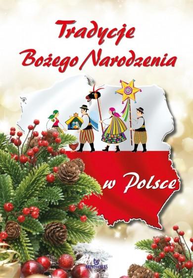 Tradycje Bożego Narodzenia w Polsce
