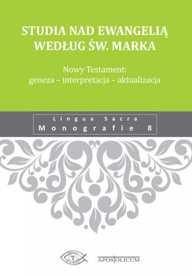 Studia nad Ewangelią według św. Marka