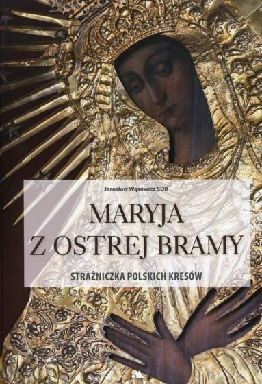 Maryja z Ostrej Bramy