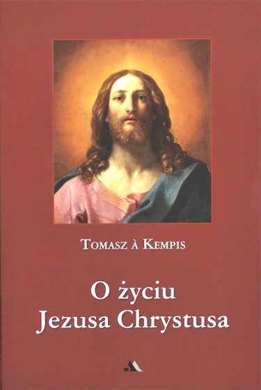 O życiu Jezusa Chrystusa