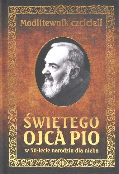 Modlitewnik czcicieli Świętego Ojca Pio