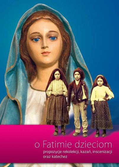 O Fatimie dzieciom