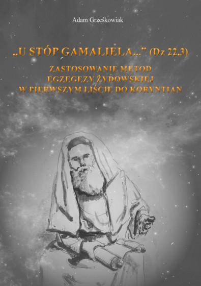 """U stóp Gamaliela..."" (Dz 22,3)"